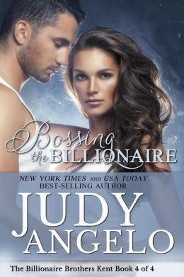 Bossing the Billionaire (The BAD BOY BILLIONAIRES Series, #16)