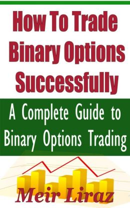 I want to learn how to trade binary options