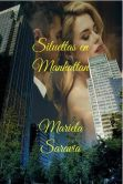 Book Cover Image. Title: Siluetas en Manhattan, Author: Mariela Saravia