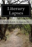 Book Cover Image. Title: Literary Lapses, Author: Stephen Leacock