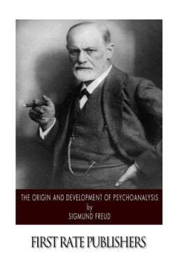 The Origin and Development of Psychoanalysis