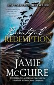 Book Cover Image. Title: Beautiful Redemption (Maddox Brothers Series #2), Author: Jamie McGuire