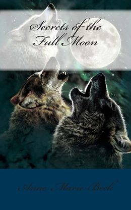 Secrets of the Full Moon