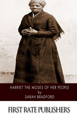 Harriet the Moses of Her People