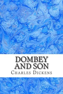 Dombey and Son: (Charles Dickens Classics Collection)