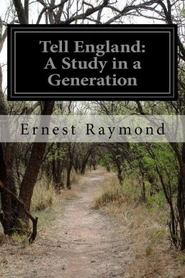 Tell England: A Study in a Generation