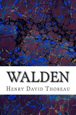 Walden: (Henry David Thoreau Classics Collection)
