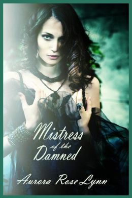 Mistress of the Damned: (Sexy Vampire Romance)