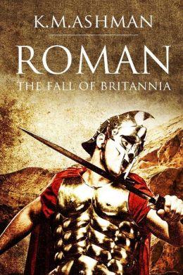 Roman - The Fall of Britannia