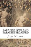 Book Cover Image. Title: Paradise Lost and Paradise Regained, Author: John Milton