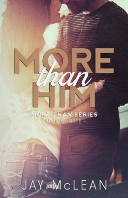 More Than Him (2015)