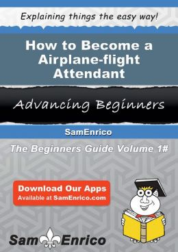 how to become a flight attendant book pdf