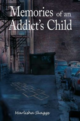Memories of an Addict's Child