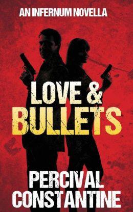 Love & Bullets