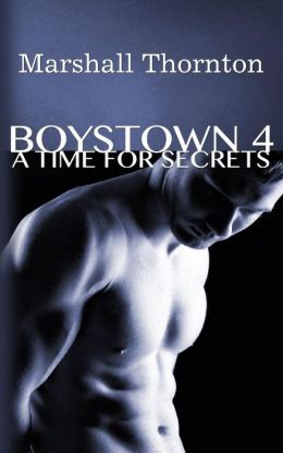 Boystown 4: A Time For Secrets