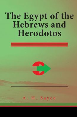 The Egypt of the Hebrews and Herodotos