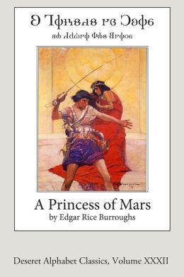 A Princess of Mars (Deseret Alphabet edition)