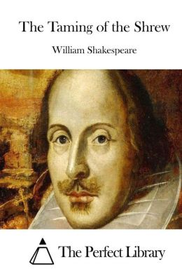 a comparison of characters in the taming of the shrew by william shakespeare The taming of the shrew by william shakespeare cast petruchio rohan nichol  • shakespeare's characters, stories and themes are a source of meaning and.