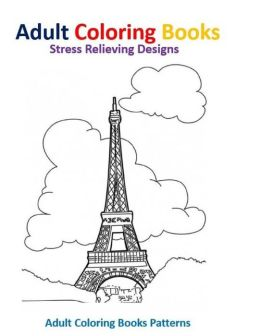 Adult Coloring Books Places Around The World By Adult Coloring Books Patterns