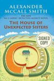Book Cover Image. Title: The House of Unexpected Sisters (Signed Book) (No. 1 Ladies' Detective Agency Series #18), Author: Alexander McCall Smith