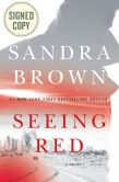 Book Cover Image. Title: Seeing Red (Signed Book), Author: Sandra Brown