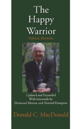 The Happy Warrior: Political Memoirs