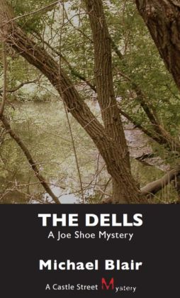 The Dells: A Joe Shoe Mystery
