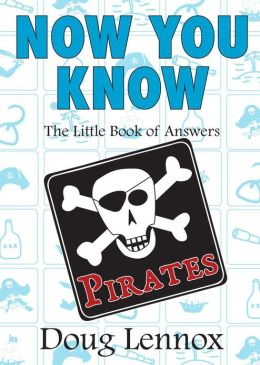 Pirates: The Little Book of Answers