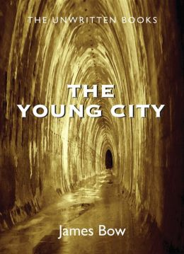 Young City: The Unwritten Books