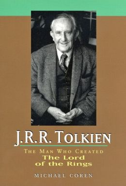 J.R.R. Tolkien: The Man Who Created the Lord of the Rings
