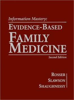Information Mastery: Evidence-Based Family Medicine