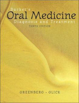 Burket's Oral Medicine: Diagnosis and Treatment