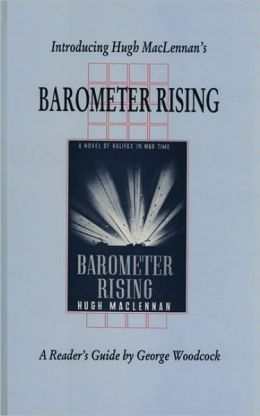 Introducing Hugh MacLennan's Barometer Rising