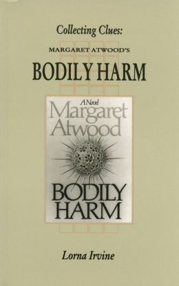 Collecting Clues: Margaret Atwood's Bodily Harm