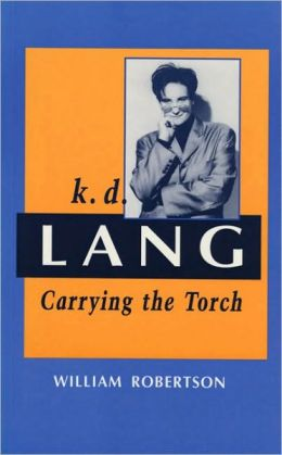 K. D. Lang: Carrying the Torch