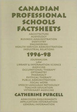 Canadian Professional Schools Factsheets, 1996-98