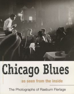 Chicago Blues: As Seen from the Inside