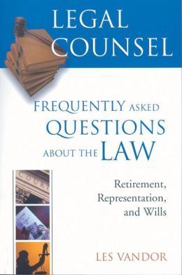 Legal Counsel Book Three: Retirement, Representation, and Wills