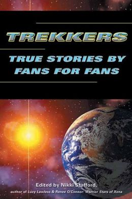 Trekkers: Stories by Fans for Fans