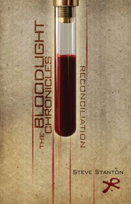 The Bloodlight Chronicles: Reconciliation