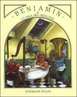 Benjamin et la saga des oreillers
