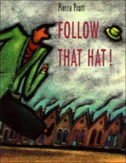 Follow That Hat