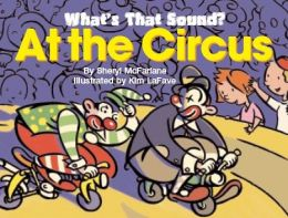 What's That Sound? At The Circus