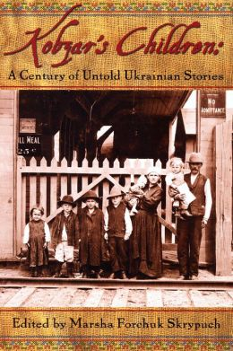 Kobzar's Children: A Century of Untold Ukranian Stories