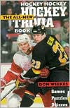 Hockey, Hockey, Hockey: The All-New Trivia Book