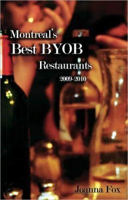 Montreal's Best BYOB Restaurants 2009-2010