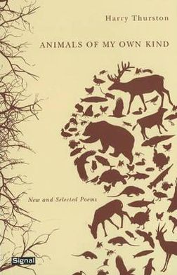 Animals of My Own Kind: New and Selected Poems