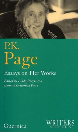 P. K. Page: Essays on Her Works