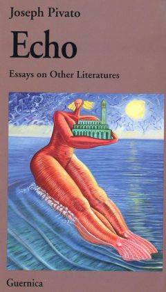 Echo: Essays on Other Literatures (Picas Series)