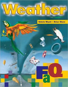 Weather Faq : Frequently Asked Questions